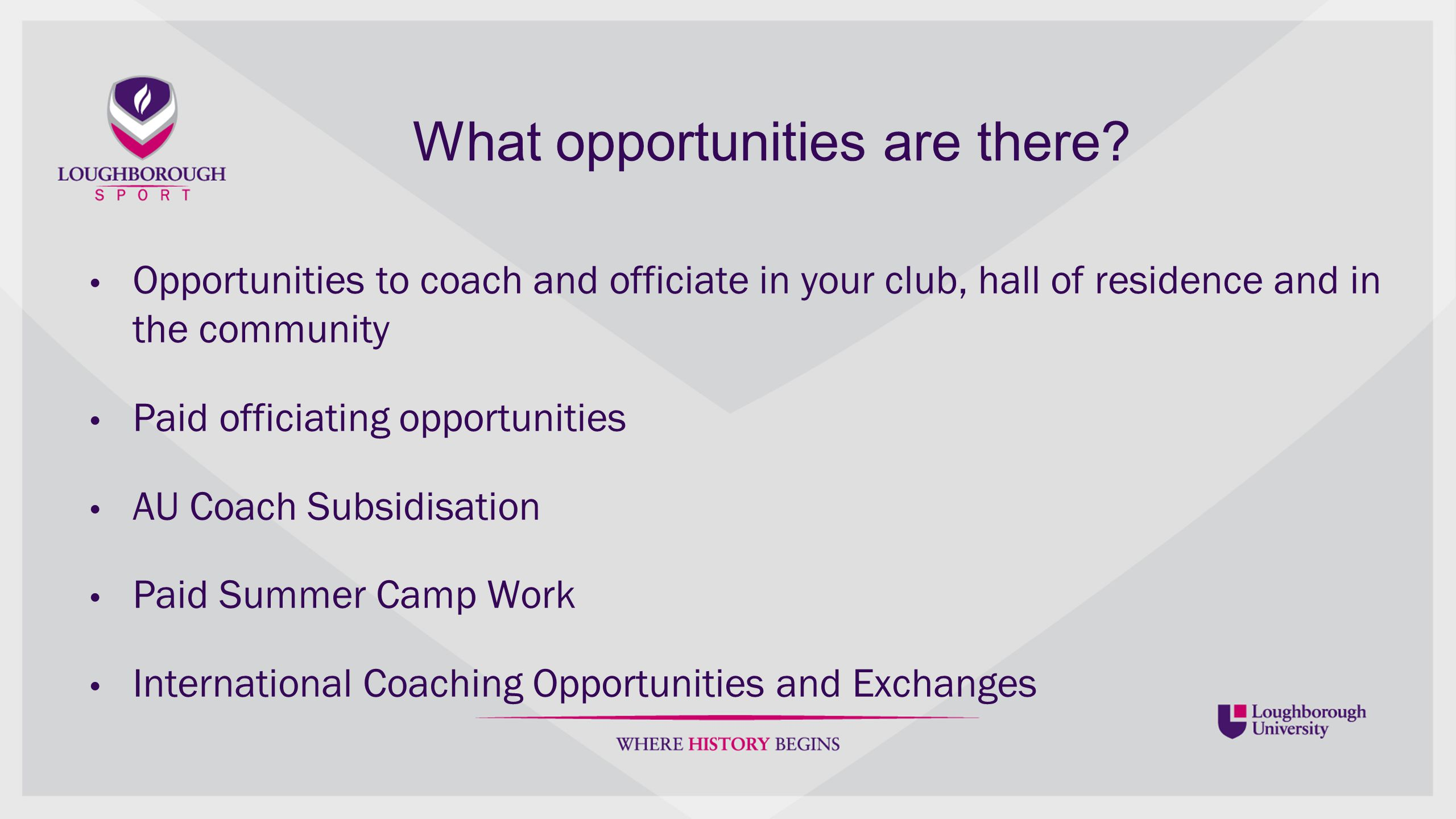 What opportunities are there.