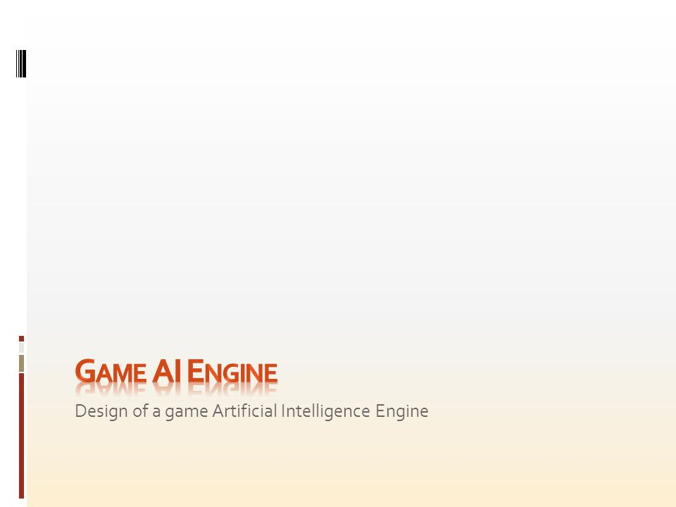 Design of a game Artificial Intelligence Engine
