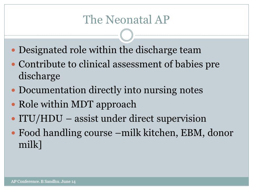 The Neonatal AP AP Conference. B Sandhu.