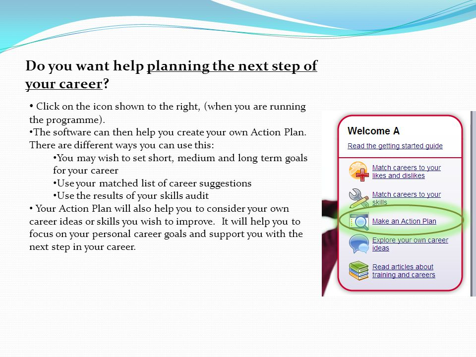 Do you want help planning the next step of your career.
