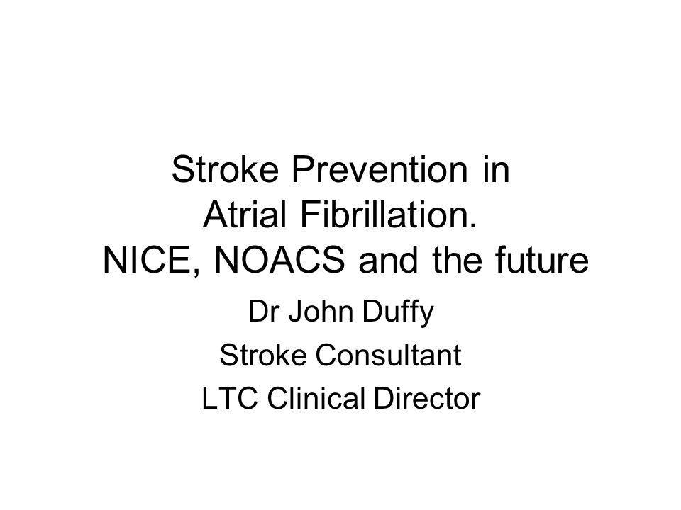 Stroke Prevention in Atrial Fibrillation.
