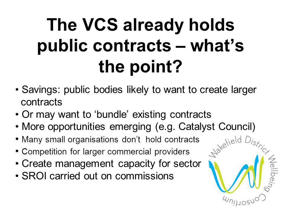 The VCS already holds public contracts – what's the point.
