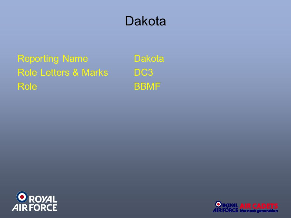 Dakota Reporting NameDakota Role Letters & Marks DC3 RoleBBMF