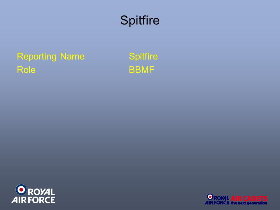 Spitfire Reporting NameSpitfire RoleBBMF