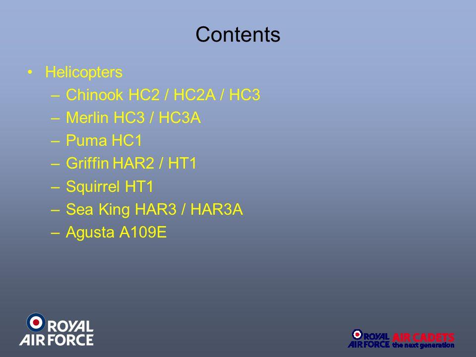 Chinook HC2 / HC2A Technical Data ROTOR DIAMETER 18.29M LENGTH 15.54M (HC2) 15.9M (HC3) CREW 4 MAXIMUM SPEED157kts (291km/h) at max.