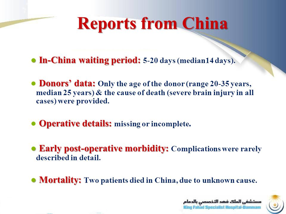 Reports from China ● In-China waiting period: ● In-China waiting period: 5-20 days (median14 days).