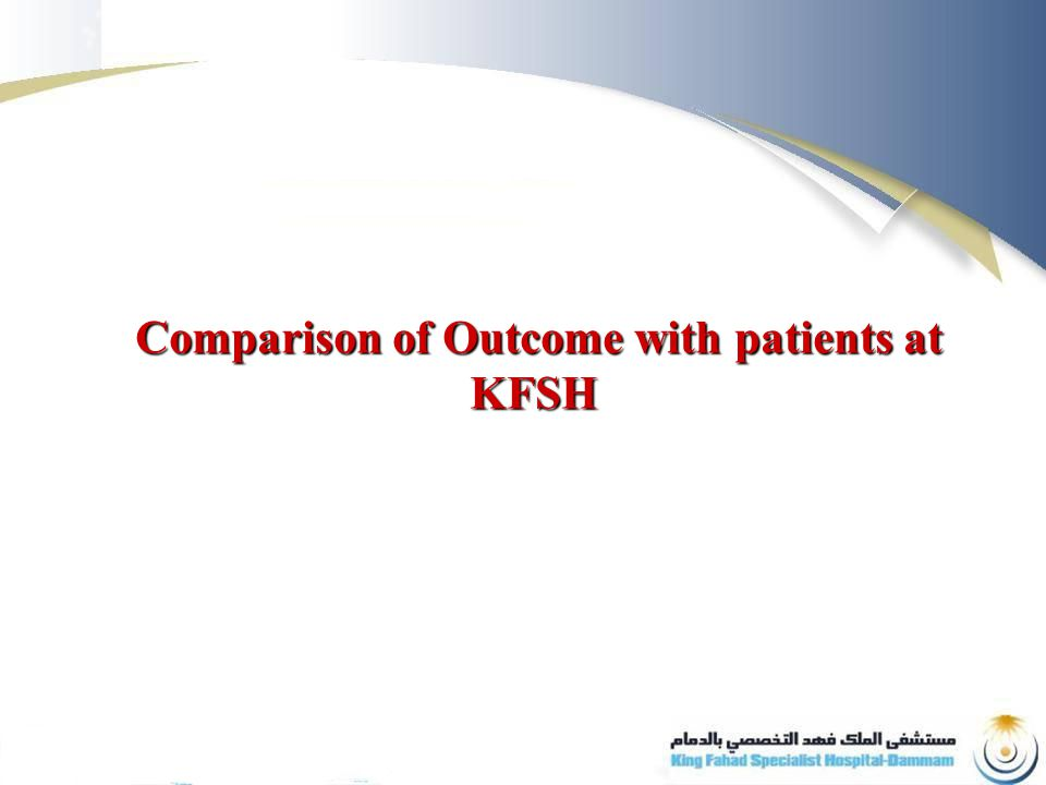 Comparison of Outcome with patients at KFSH