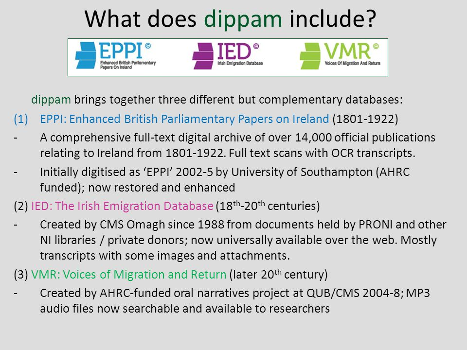 What does dippam include.