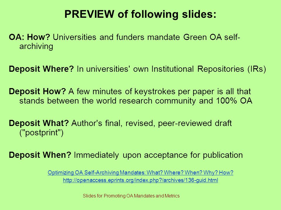 PREVIEW of following slides: OA: How.