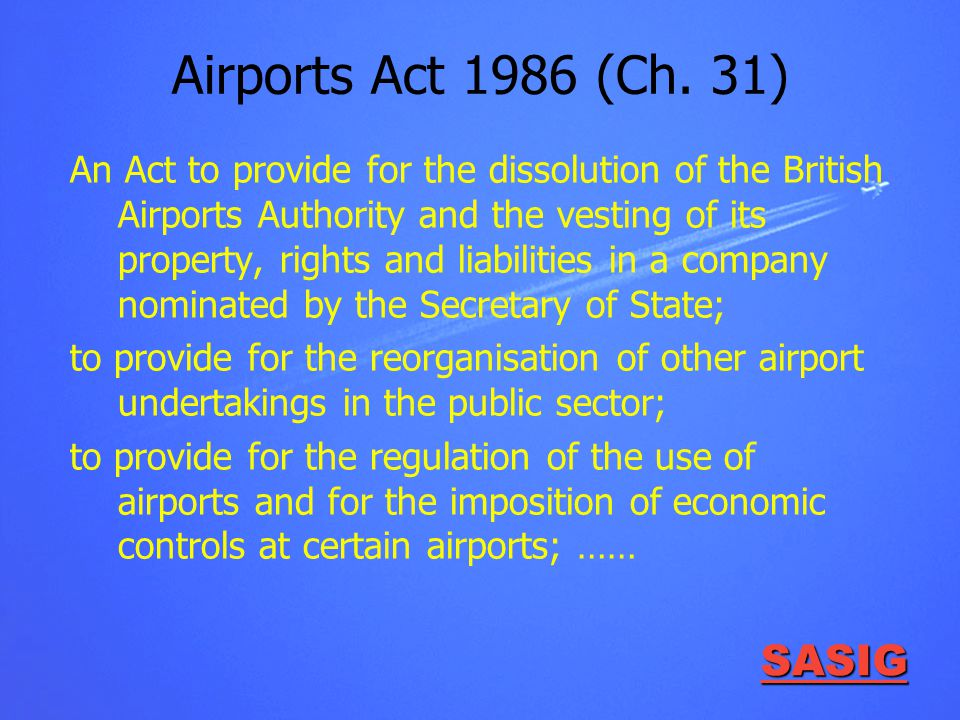 SASIG Airports Act 1986 (Ch.