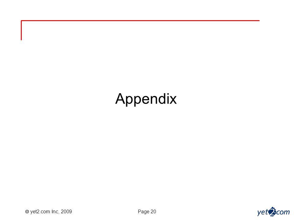  yet2.com Inc, 2009 Page 20 Appendix