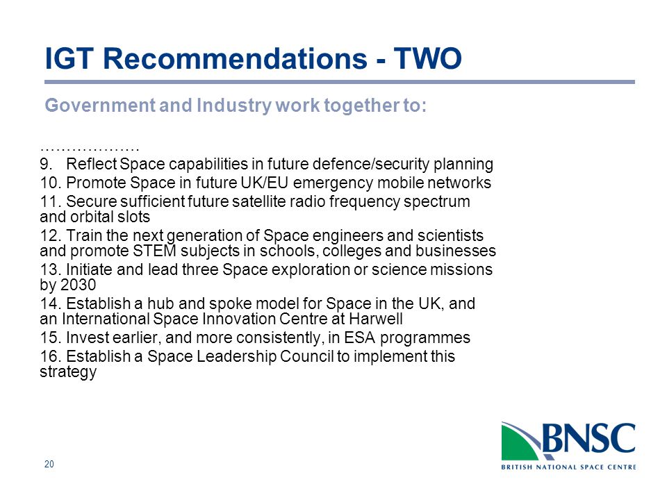 20 IGT Recommendations - TWO Government and Industry work together to: ……………….