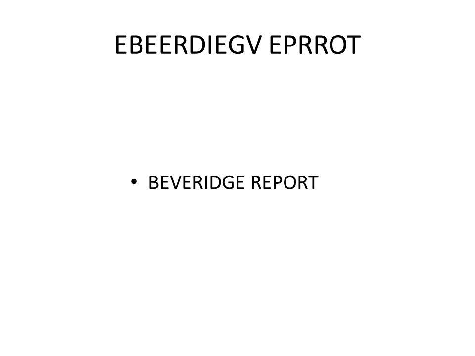 EBEERDIEGV EPRROT BEVERIDGE REPORT
