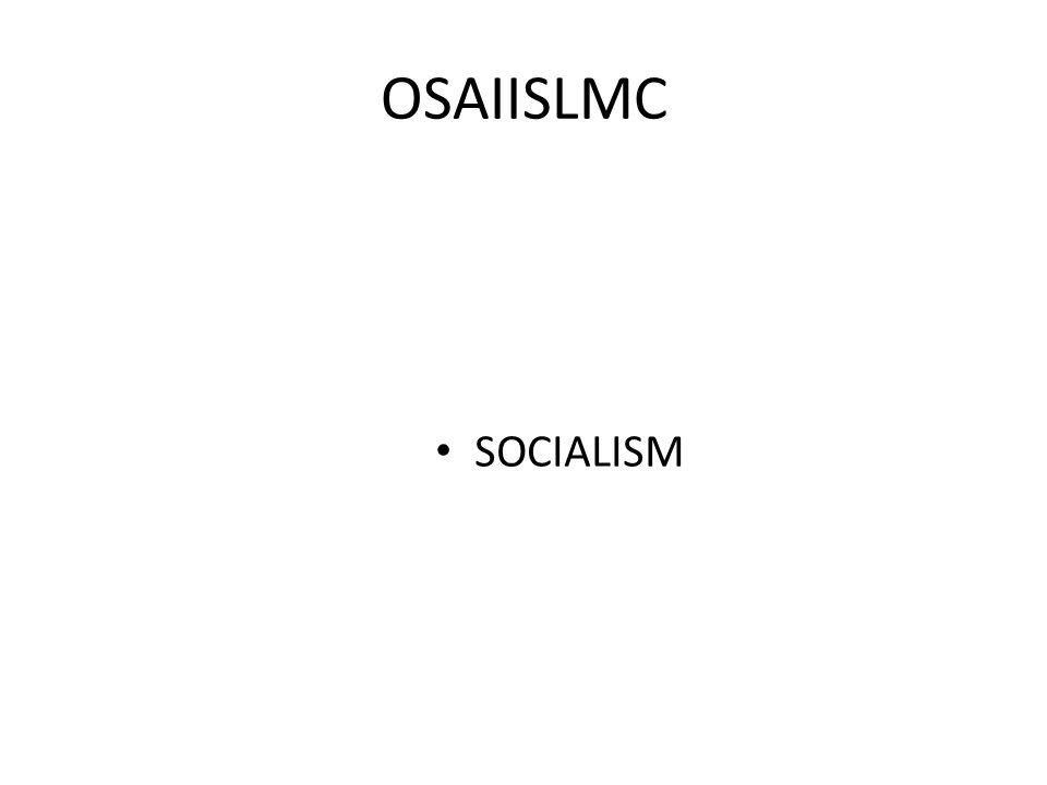 OSAIISLMC SOCIALISM