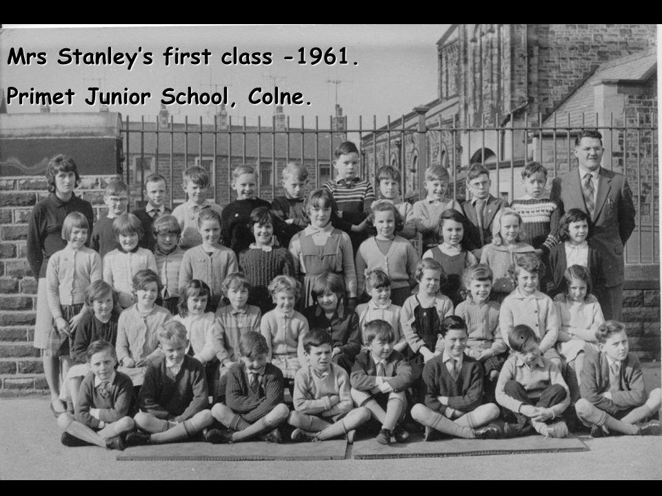 Mrs Stanley's first class -1961. Primet Junior School, Colne.