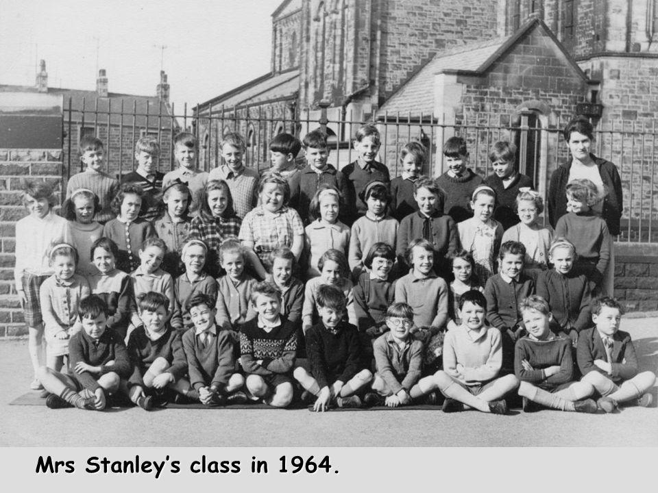 Mrs Stanley's class in 1964.