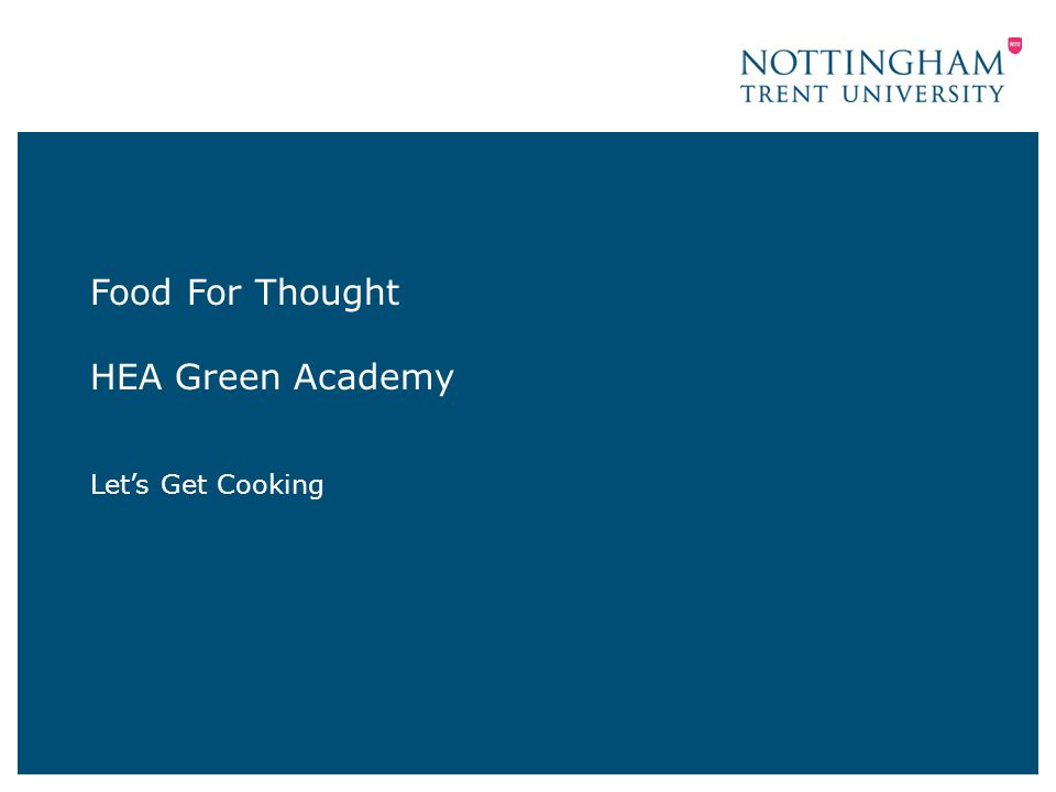 Aim To raise awareness of the Let's Get Cooking Club To provide ideas for setting up a club at another university 04 October 20142