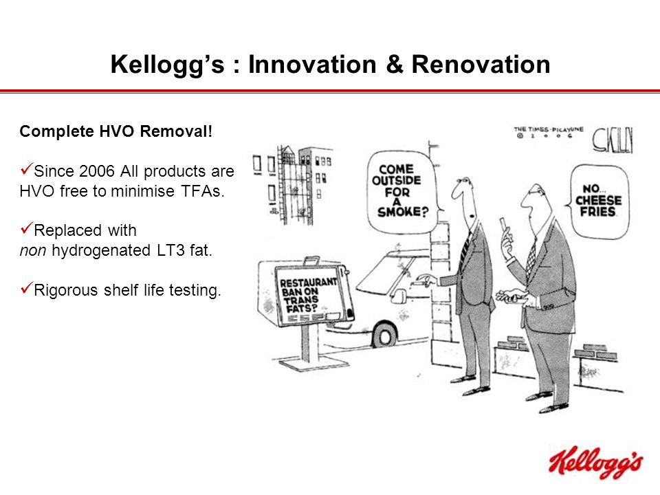 Kellogg's : Innovation & Renovation Complete HVO Removal.