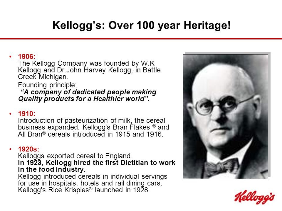 Kellogg's: Over 100 year Heritage.
