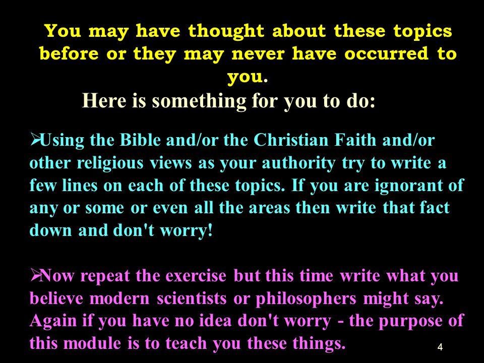 35 Religious beliefs that were the necessary spur to the scientific enterprise (cont).