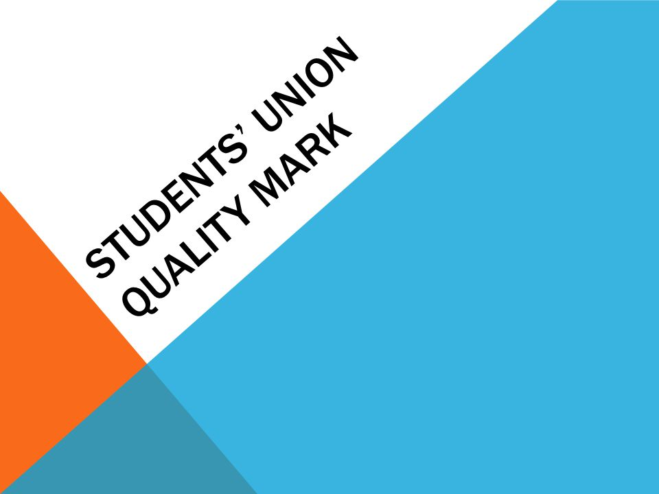 STUDENTS' UNION QUALITY MARK