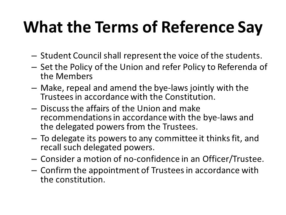 What the Terms of Reference Say – Student Council shall represent the voice of the students.