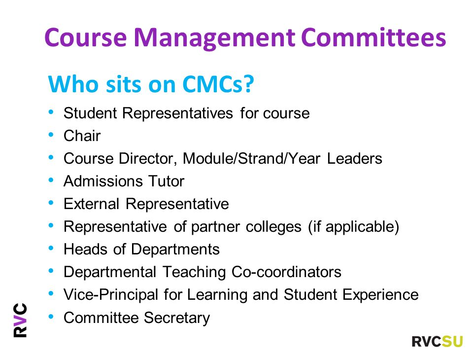 Course Management Committees Who sits on CMCs.