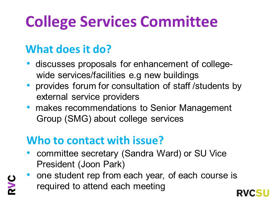 College Services Committee What does it do.