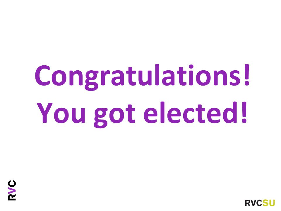 Congratulations! You got elected!