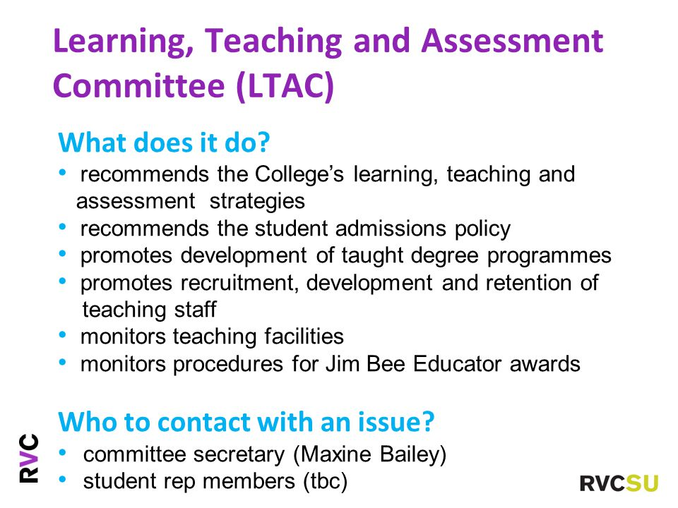 Learning, Teaching and Assessment Committee (LTAC) What does it do.