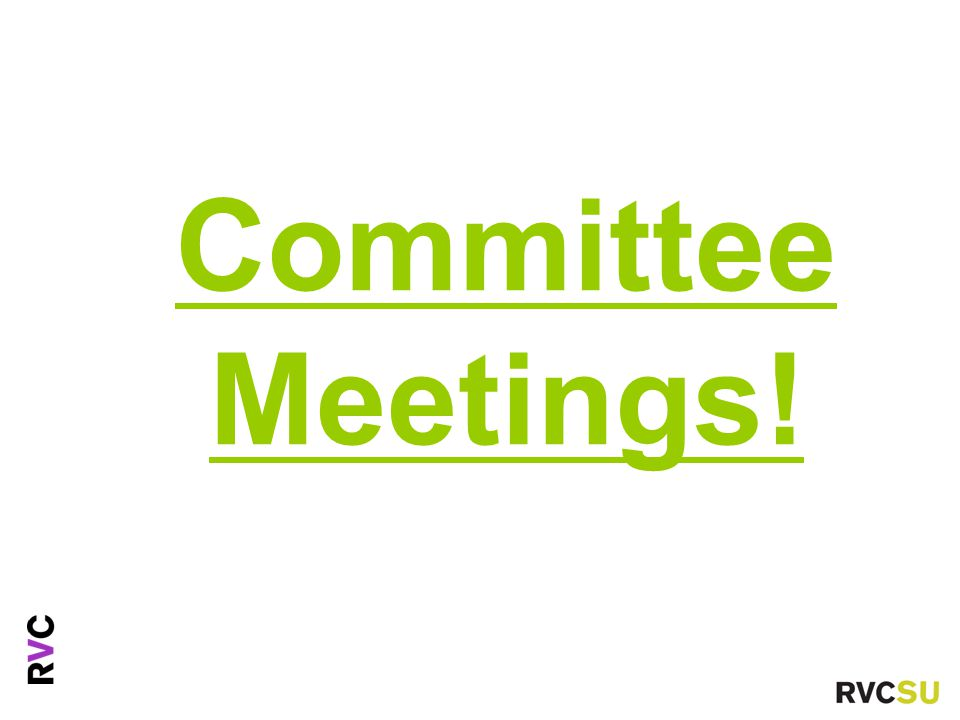 Committee Meetings!