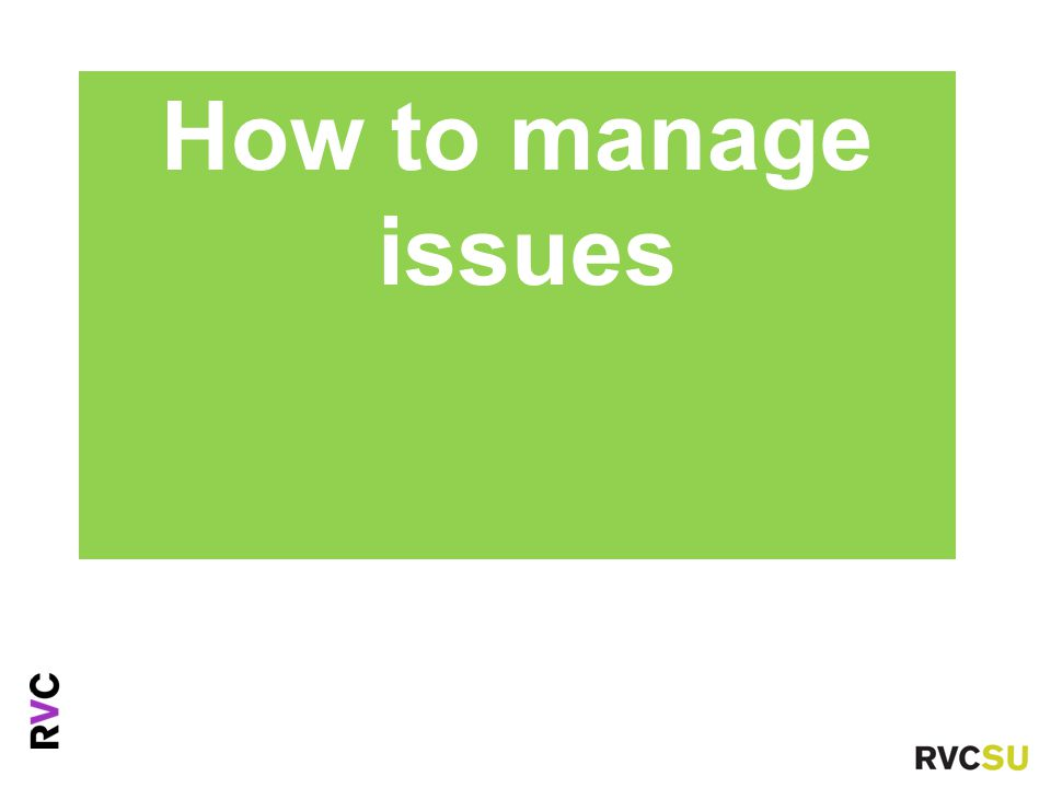 Ms Fiona Nouri Advice Centre Manager How to manage issues