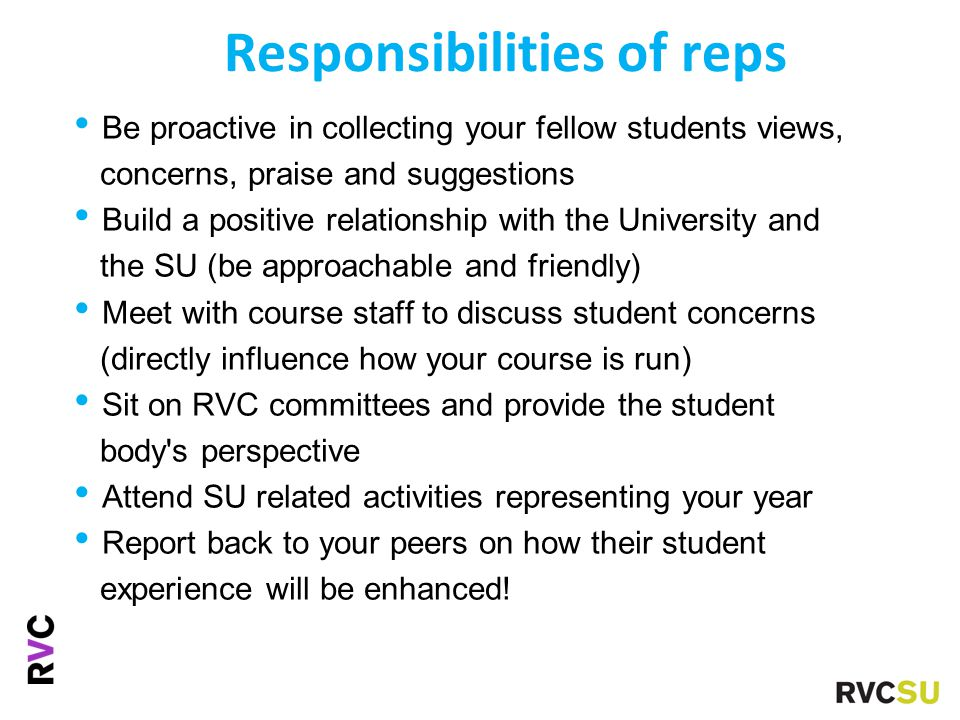 Benefits of being a rep Professional & personal development Great for your CV Best way to be involved with the College/SU...