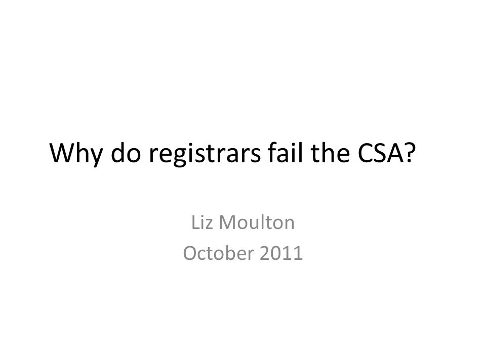 (2) Ensure you are poorly prepared Do lots of COTS – the best preparation for CSA Don't worry about using time effectively eg moving the patient along, closing the consultation Make sure you have a supply of stock formulas and phrases to use Remember you may already KNOW the case (seen it before on the course)