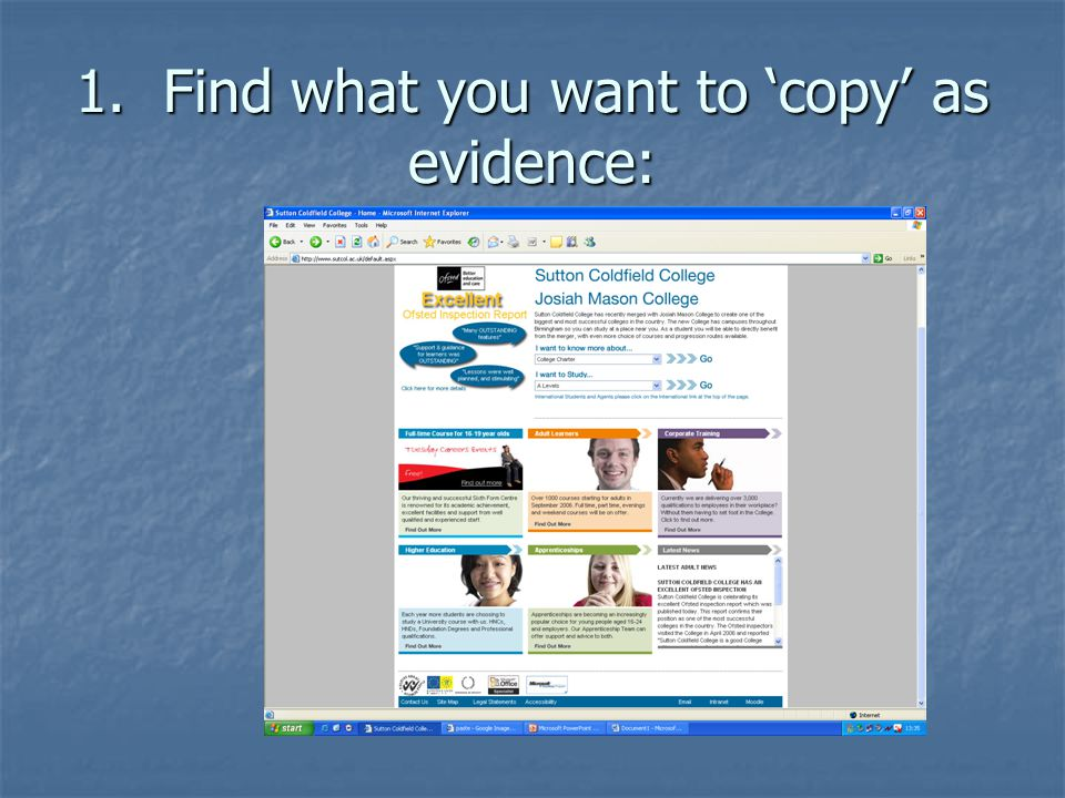 1. Find what you want to 'copy' as evidence: