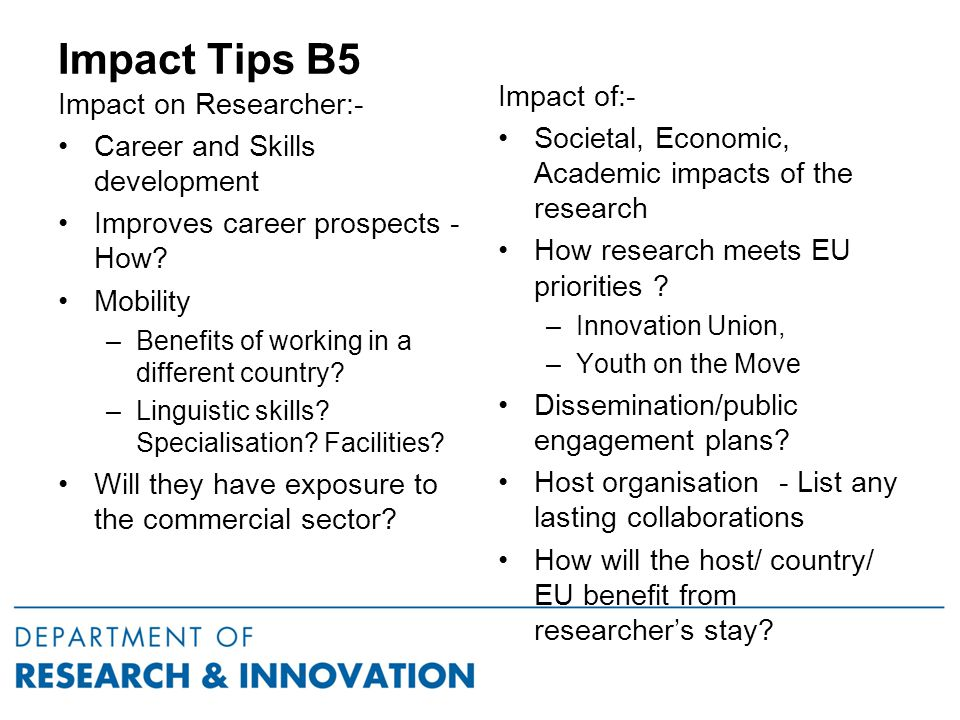 Impact Tips B5 Impact on Researcher:- Career and Skills development Improves career prospects - How.