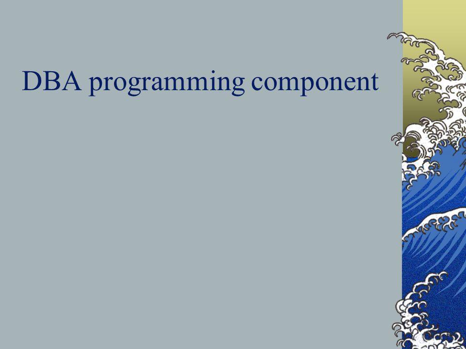 DBA programming component