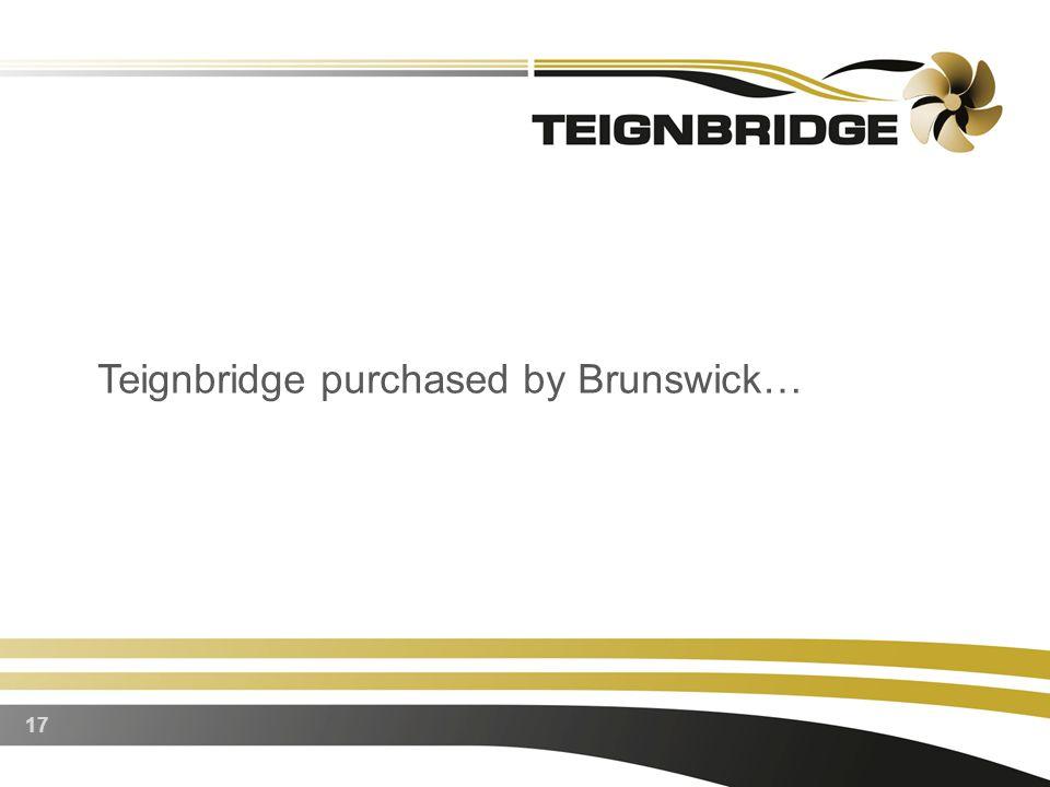 17 Teignbridge purchased by Brunswick…