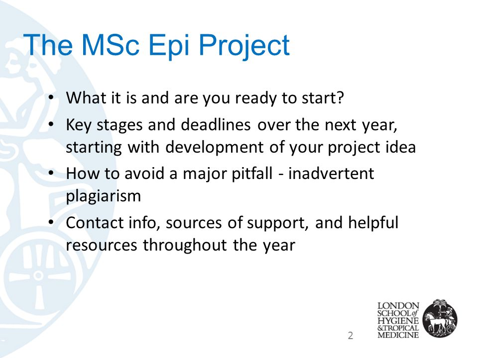 The MSc Epi Project What it is and are you ready to start.