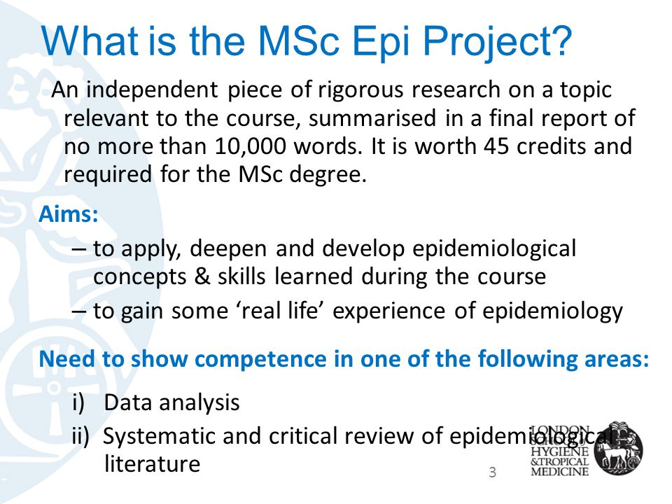 What is the MSc Epi Project.