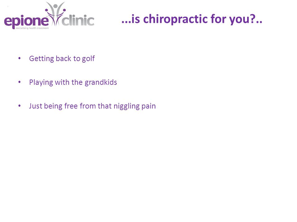 ...is chiropractic for you ..