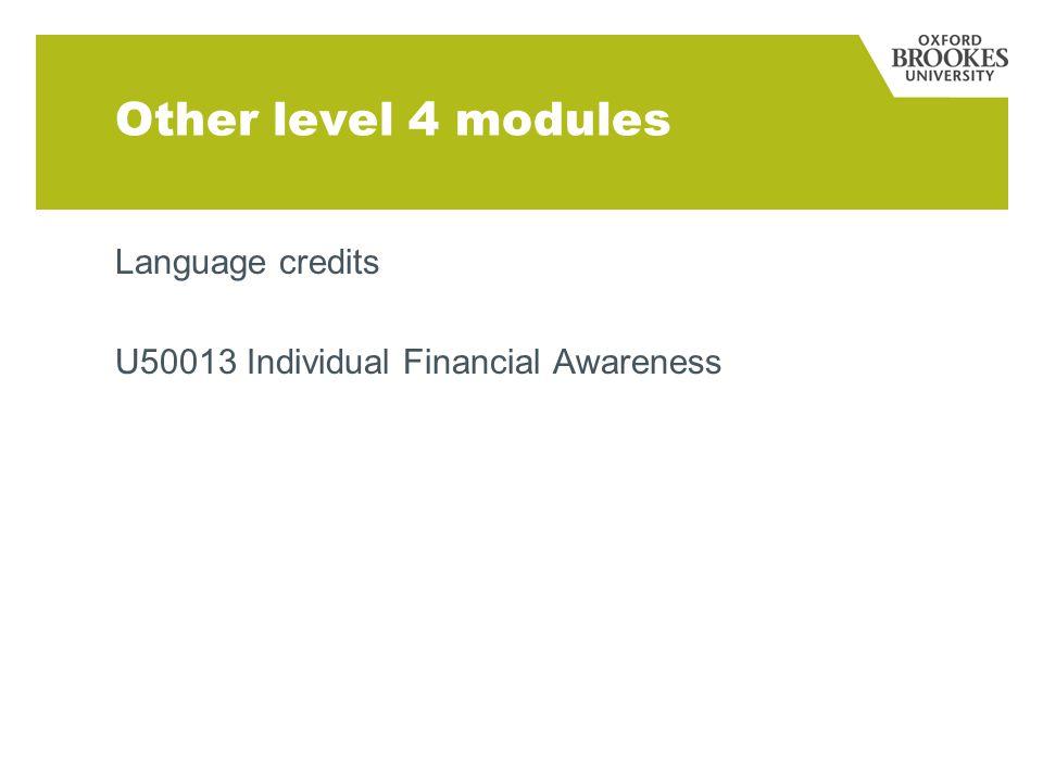 Other level 4 modules Language credits U50013 Individual Financial Awareness