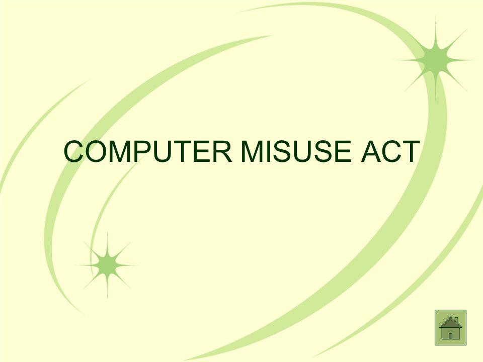 COMPUTER MISUSE ACT