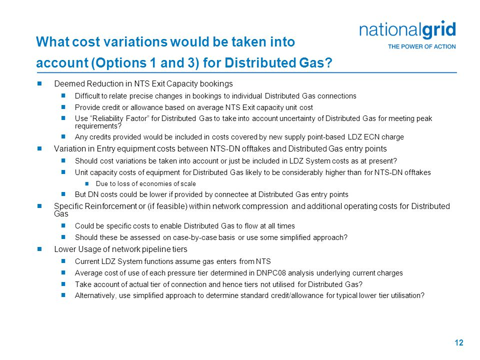 12 What cost variations would be taken into account (Options 1 and 3) for Distributed Gas.
