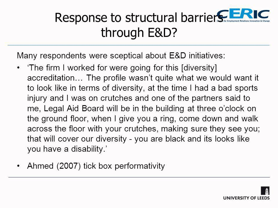 Response to structural barriers through E&D.