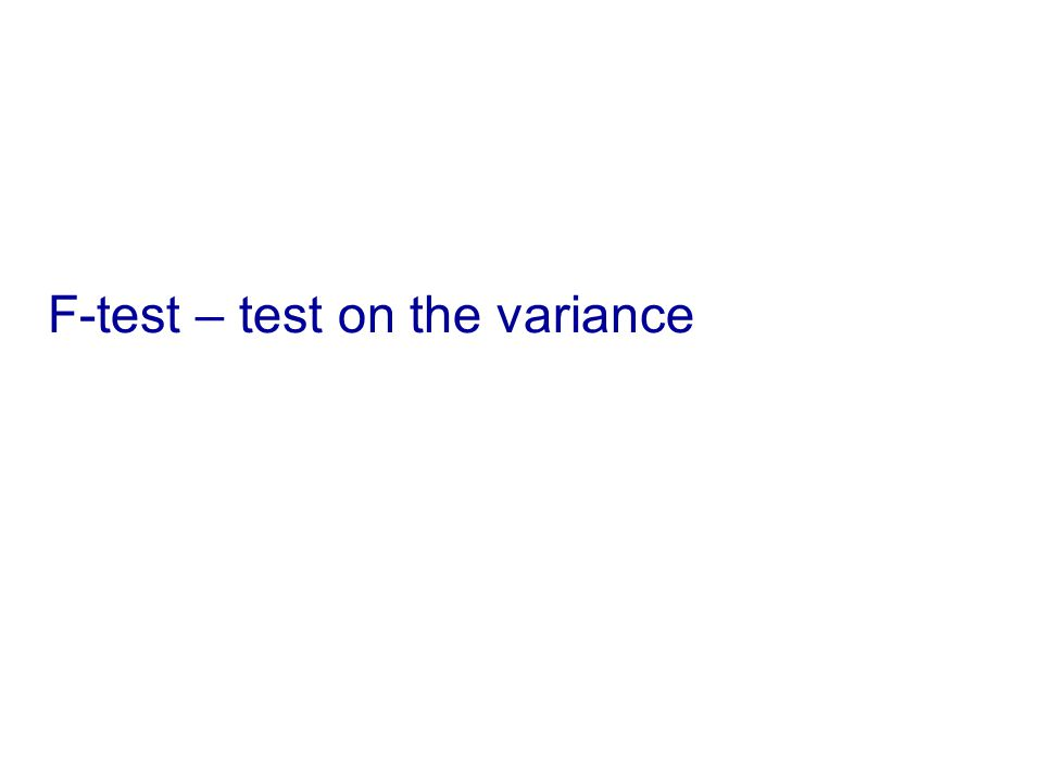 F-test – test on the variance