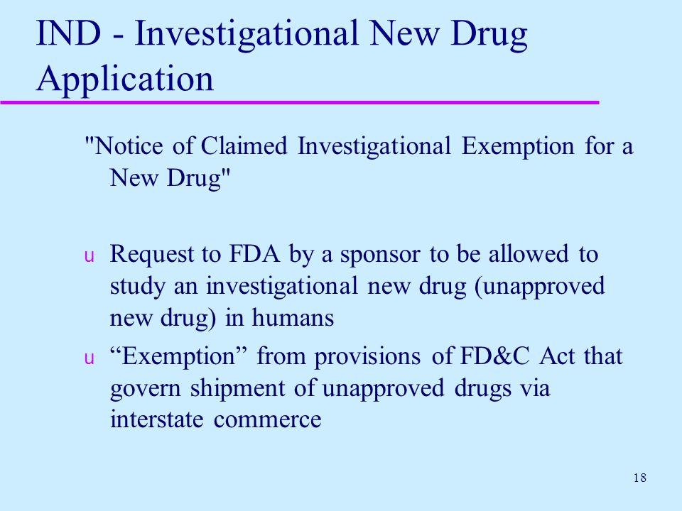 18 IND - Investigational New Drug Application