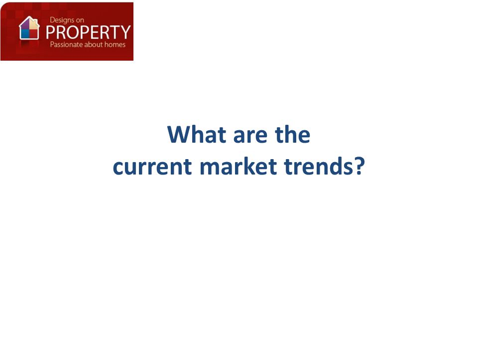 What are the current market trends