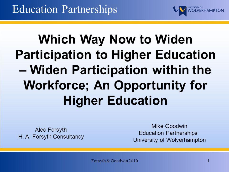 Forsyth & Goodwin 20101 Education Partnerships Alec Forsyth H.