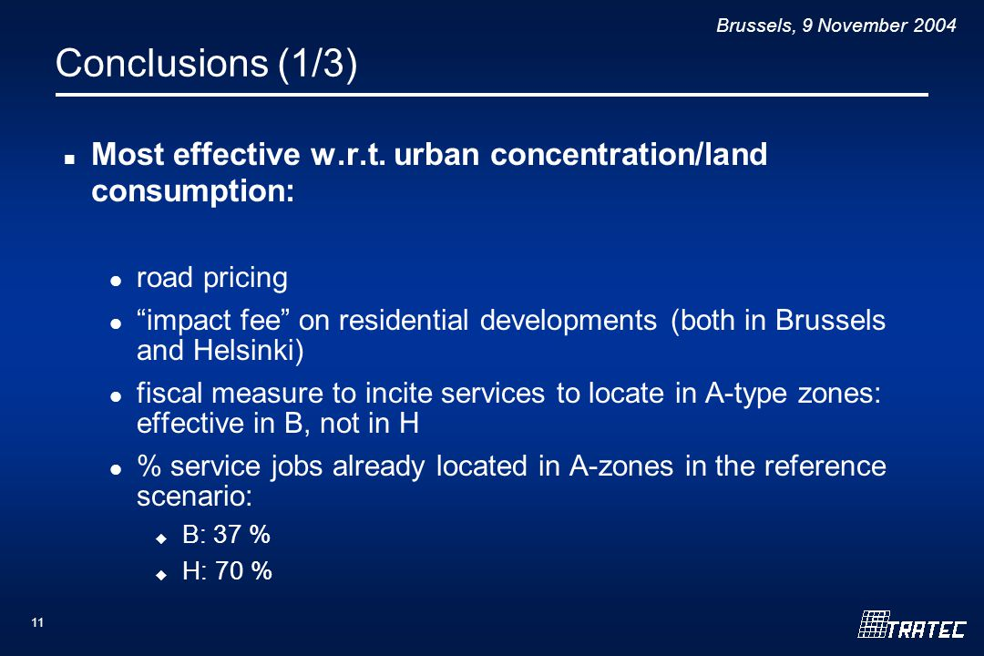 Brussels, 9 November Conclusions (1/3) Most effective w.r.t.